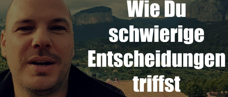 Maximilian Pütz Wie du schwierige Entscheidungen triffst